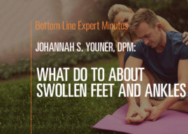 What to Do About Swollen Feet and Ankles
