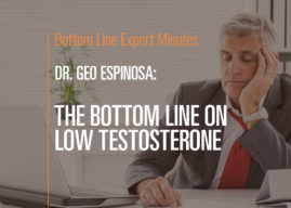 The Bottom Line on Low Testosterone