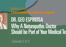 Why a Naturopathic Doctor Should be Part of Your Medical Team