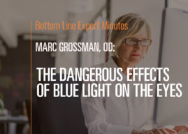 The Dangerous Effects of Blue Light on the Eyes