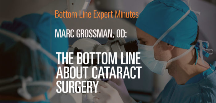 The Bottom Line About Cataract Surgery
