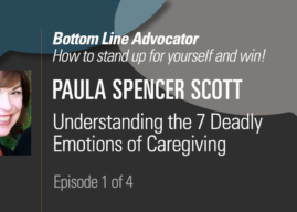 Understanding the 7 Deadly Emotions of Caregiving