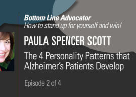 The 4 Personality Patterns that Alzheimer's patients develop: And how to deal with them