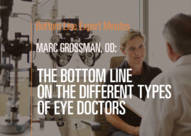 The Bottom Line on the Different Types of Eye Doctors