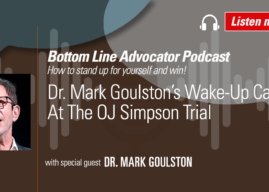 Dr. Mark Goulston's Wake-Up Call At The OJ Simpson Trial