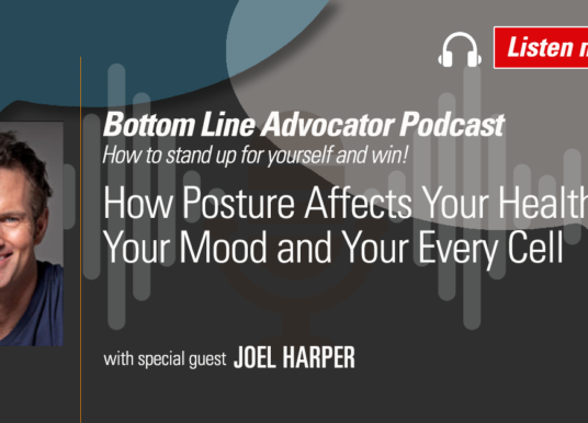 Joel Harper: How Posture Affects Your Health, Your Mood, And Your Every Cell