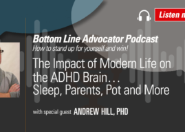 The Impact of Modern Life on the ADHD Brain…Sleep, Parents, Pot and More – with Dr. Andrew Hill