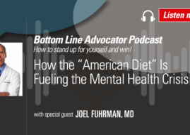 """How the """"American Diet"""" Is Fueling the Mental Health Crisis – with Dr. Joel Fuhrman"""
