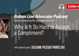 Why Is It So Hard to Accept a Compliment?—with Suzann Pileggi Pawelski